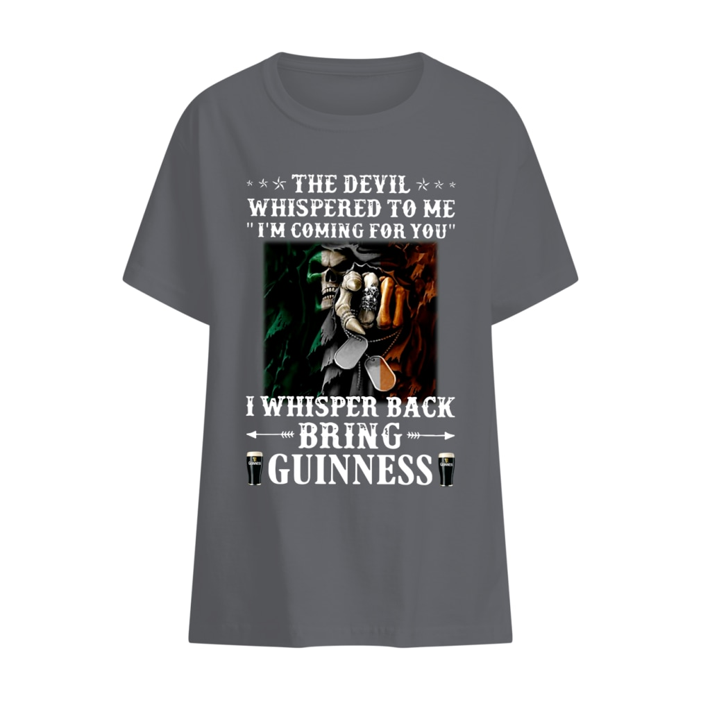 The devil whispered to me i'm coming for you I whisper back bring guinness shirt kids t-shirt