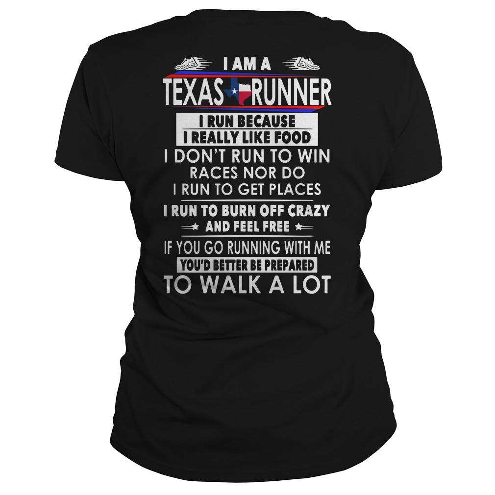 I am a Texas runner i run because i really like food leggings and t-shirt lady tee