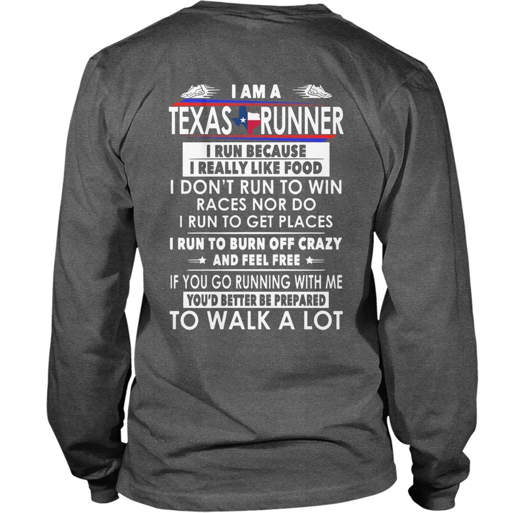 I am a Texas runner i run because i really like food leggings and t-shirt unisex longsleeve tee