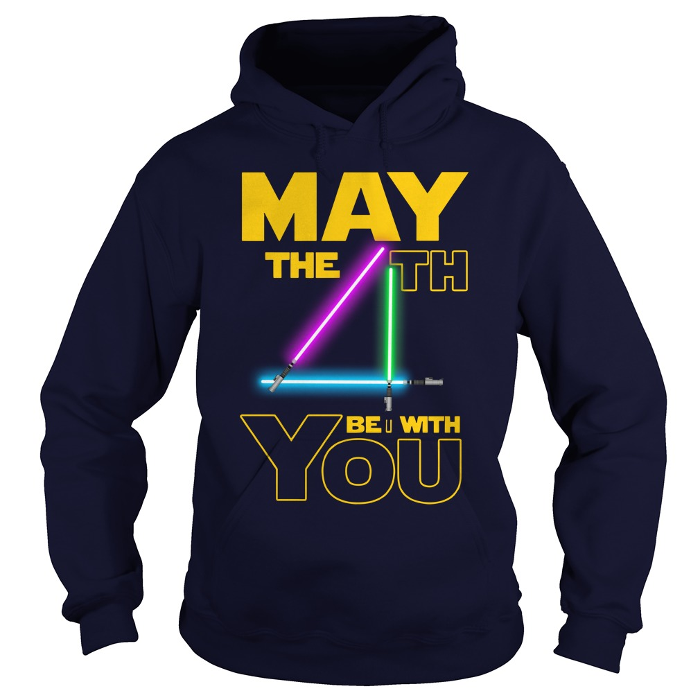 Star wars may the 4th be with you shirt hoodie