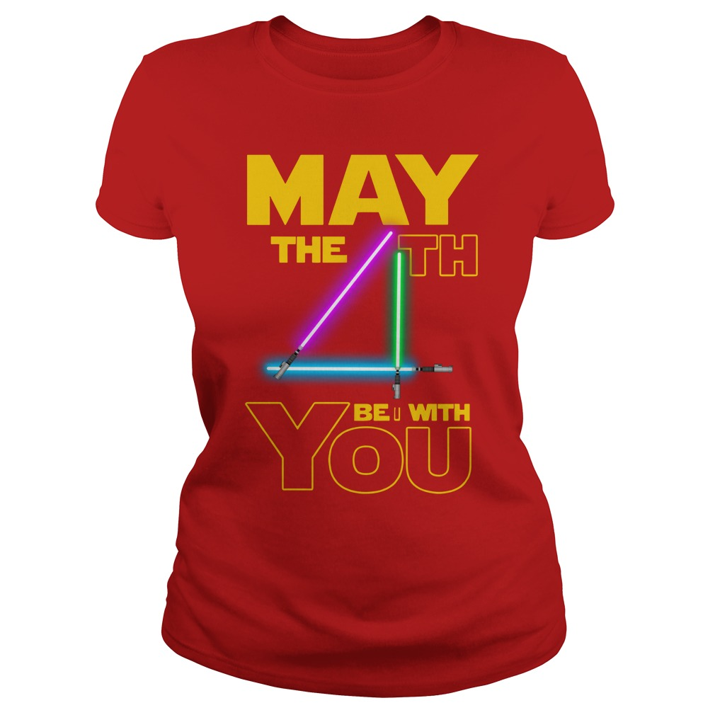 Star wars may the 4th be with you shirt lady tee