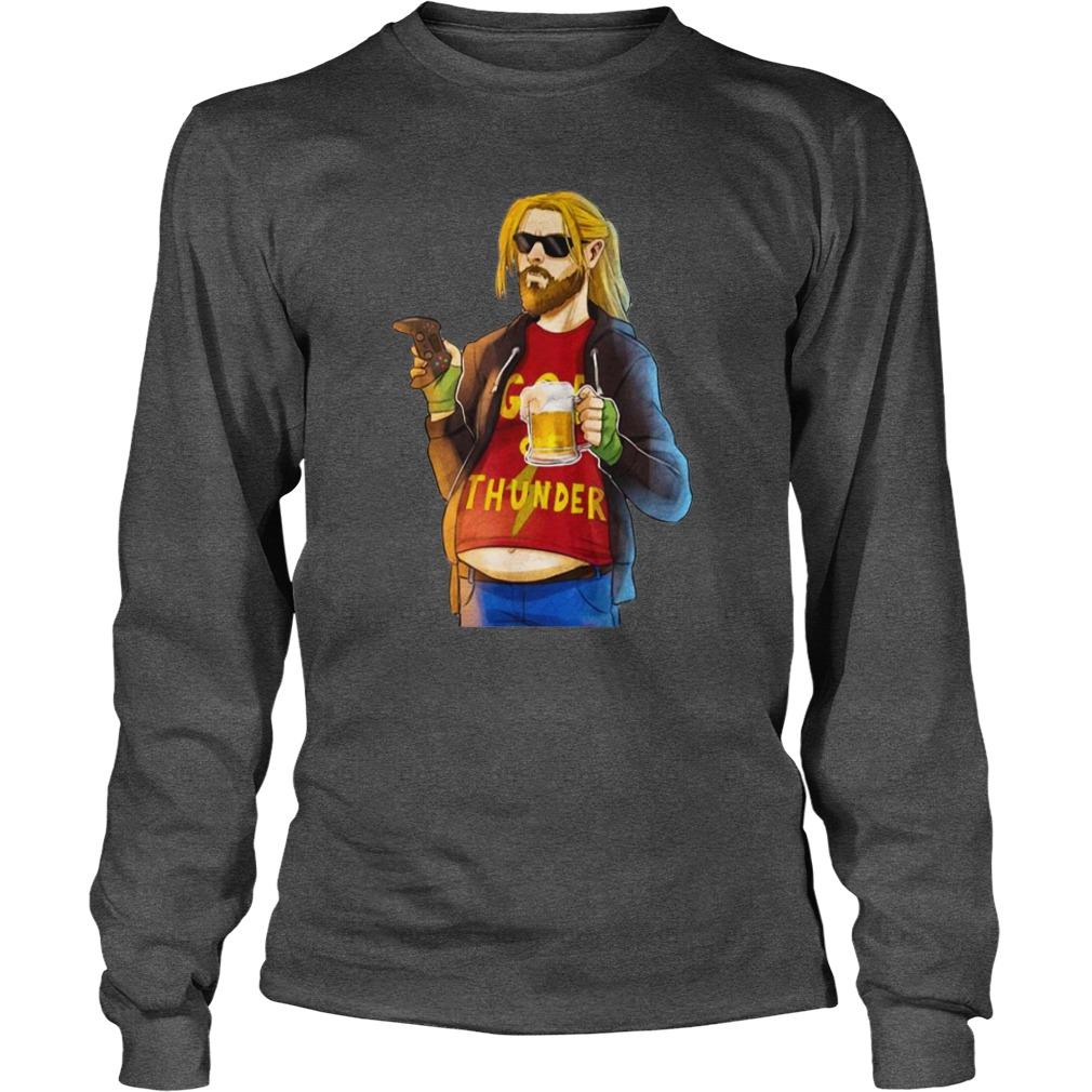 Fa Thor Fat Man Like Beer and Game God Thunder shirt unisex longsleeve tee