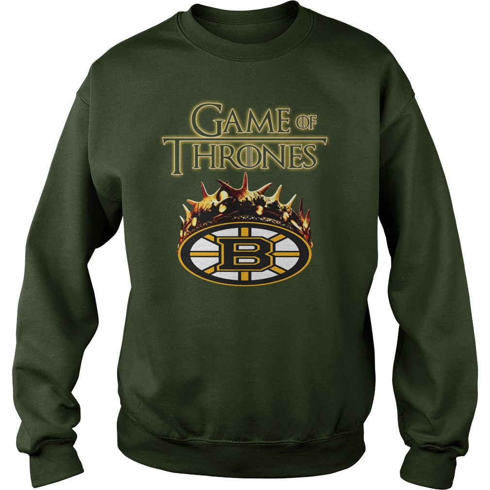 Game of Thrones Crown Boston Bruins shirt sweat shirt