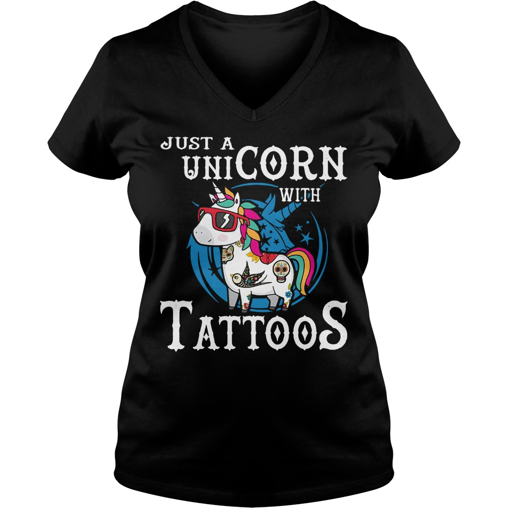 Just a unicorn with tattoos shirt lady v-neck