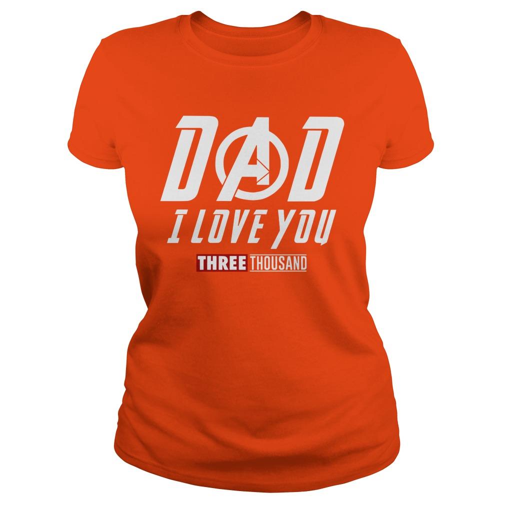Marvel Dad I Love You 3000 shirt lady tee
