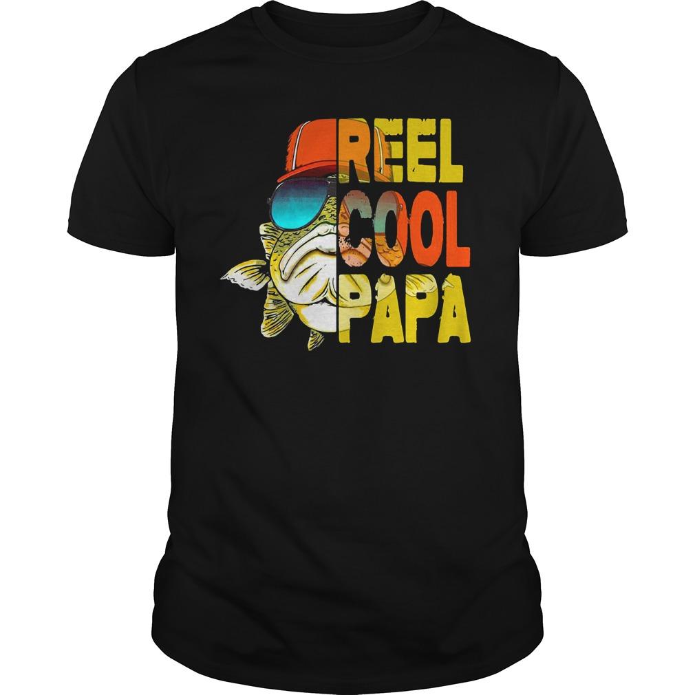 Reel cool papa fishing shirt unisex tee
