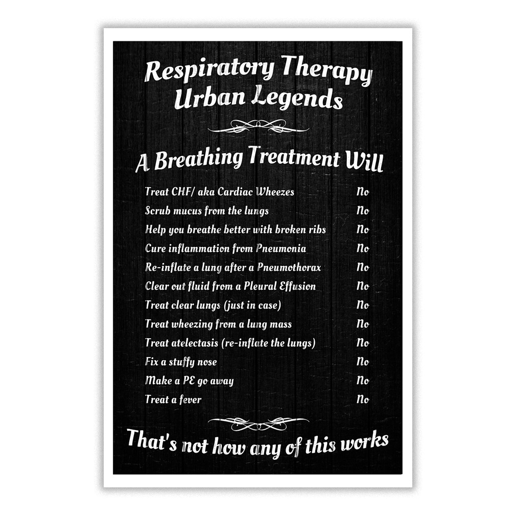 Respiratory Therapy Urban Legend poster