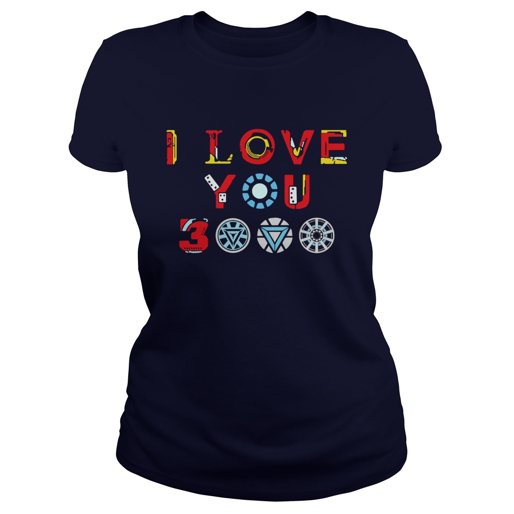 Tony Stark Iron Man I Love You 3000 shirt lady tee