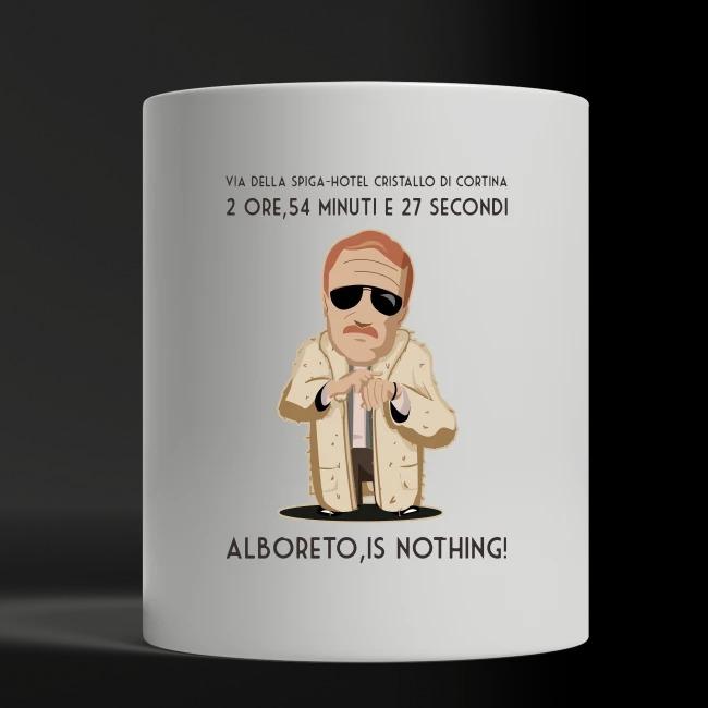 2 ore, 54 minuti e 27 secondi... Alboreto is nothing shirt white mug