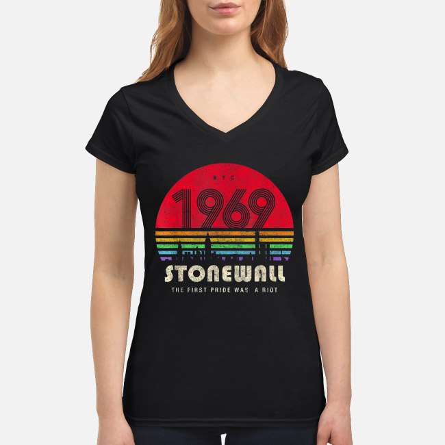 50th Anniversary Stonewall 1969 The First Pride Was A Riot Vintage shirt women's v-neck t-shirt