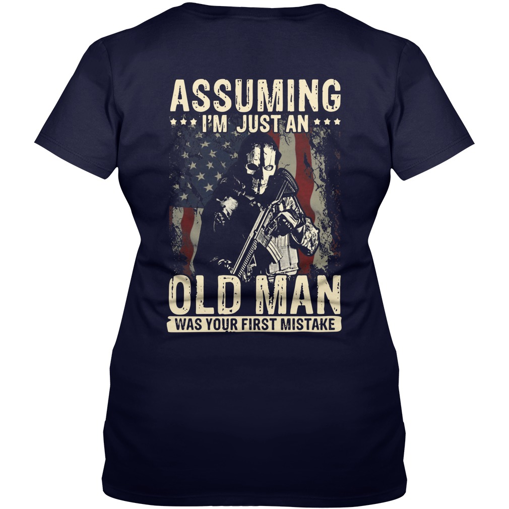 American Soldier Assuming i'm just an old man was your first mistake shirt lady v-neck