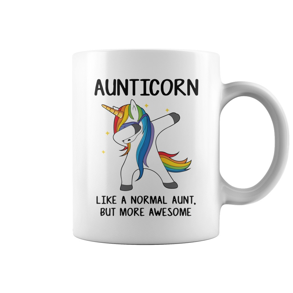 Aunticorn like a normal aunt only more awesome Unicorn mug
