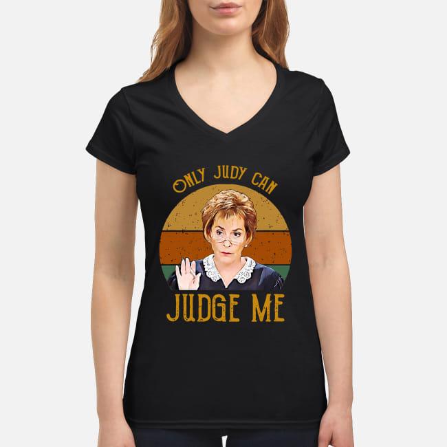 Judy Sheindlin Only Judy can Judge me vintage shirt women's v-neck t-shirt