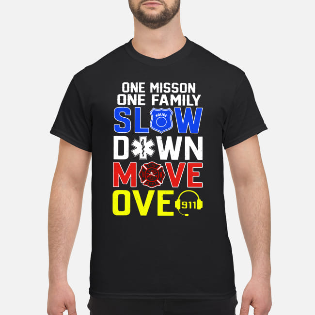 One Mission Family - Slow Down Move Over shirt classic men's t-shirt