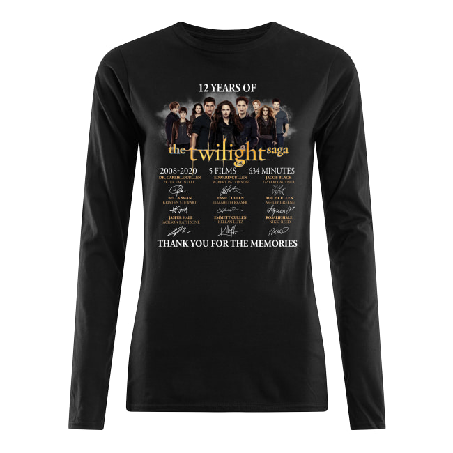 12 Years Of The Twilight Saga 2008-2020 5 Films 634 Minutes Signatures shirt women's long sleeved t-shirt