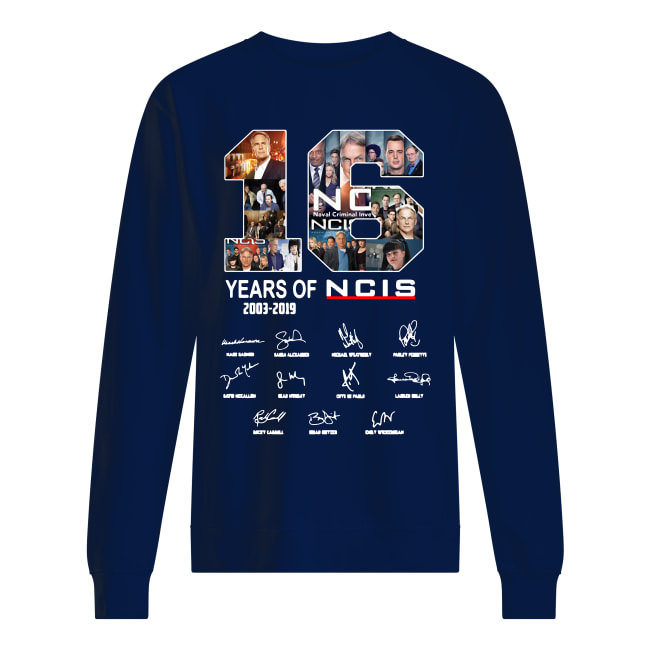 16 Years of NCIS 2003-2019 signature shirt unisex sweatshirt