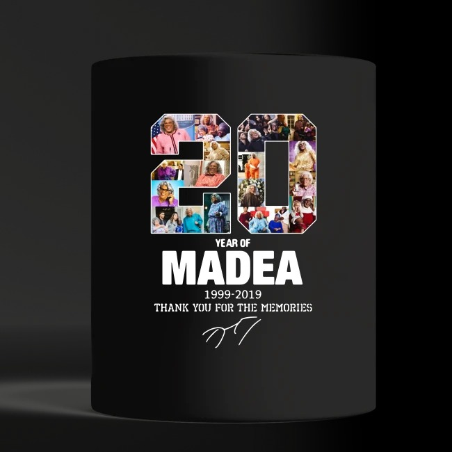 20 Years Of Madea 1999-2019 Thank You For Memories shirt black mug