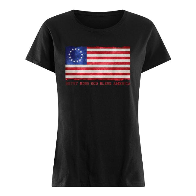 Betsy ross god bless America shirt classic women's t-shirt