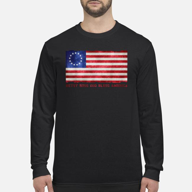 Betsy ross god bless America shirt men's long sleeved t-shirt