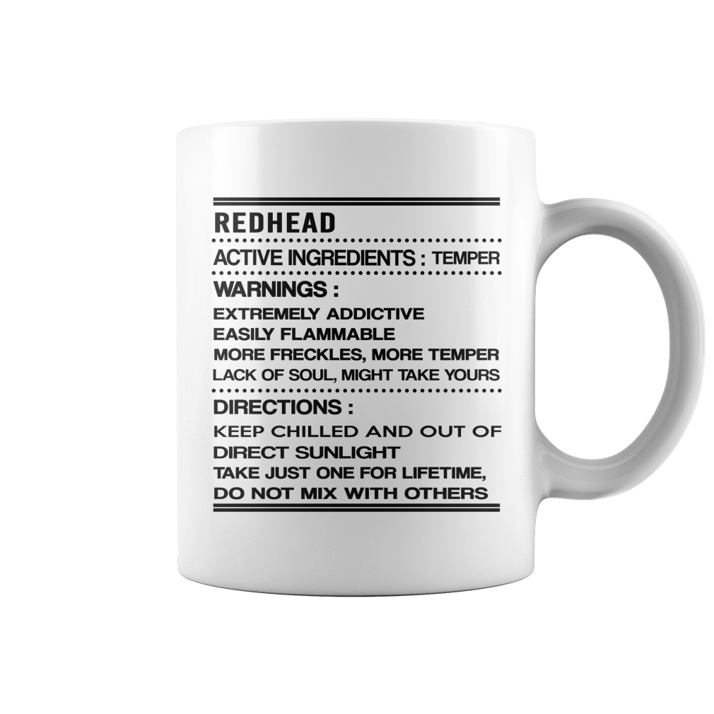 Redhead active ingredients temper warnings extremely addictive easily flammable mug