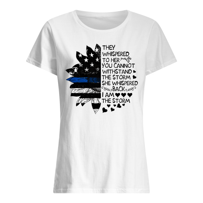 They whispered to her you cannot withstand the storm Sunflower American flag shirt classic women's t-shirt