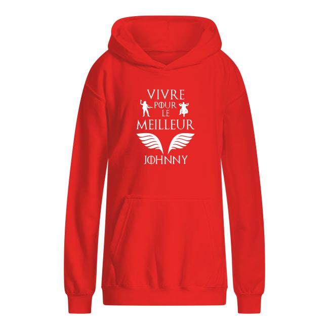 Vivre pour le meilleur Johnny shirt kids hoodie