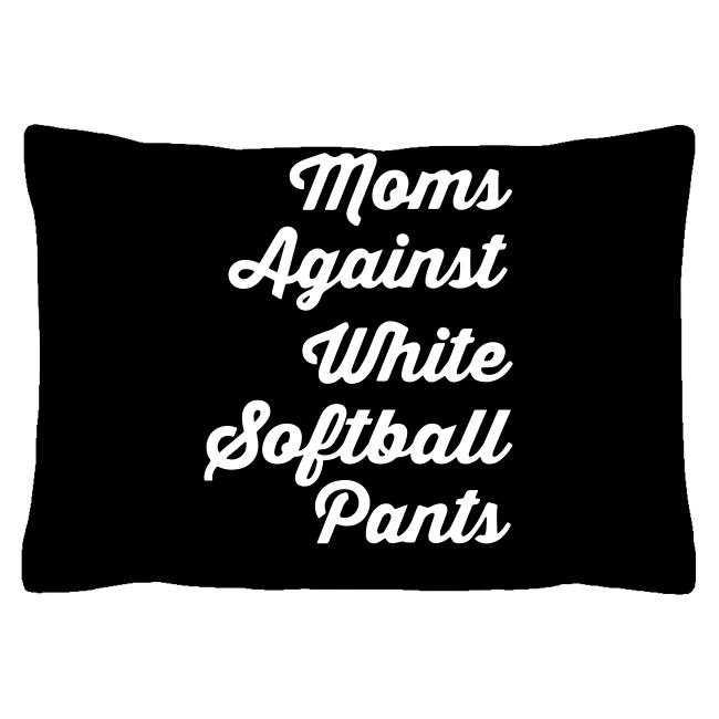 Moms Against White Softball Pants shirt cushion