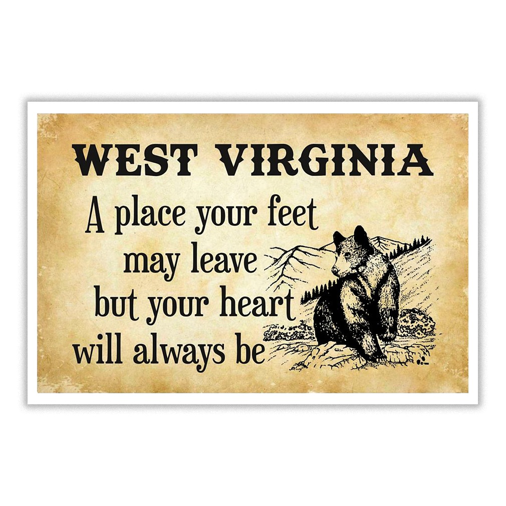 West Virginia a place your heart will always be poster