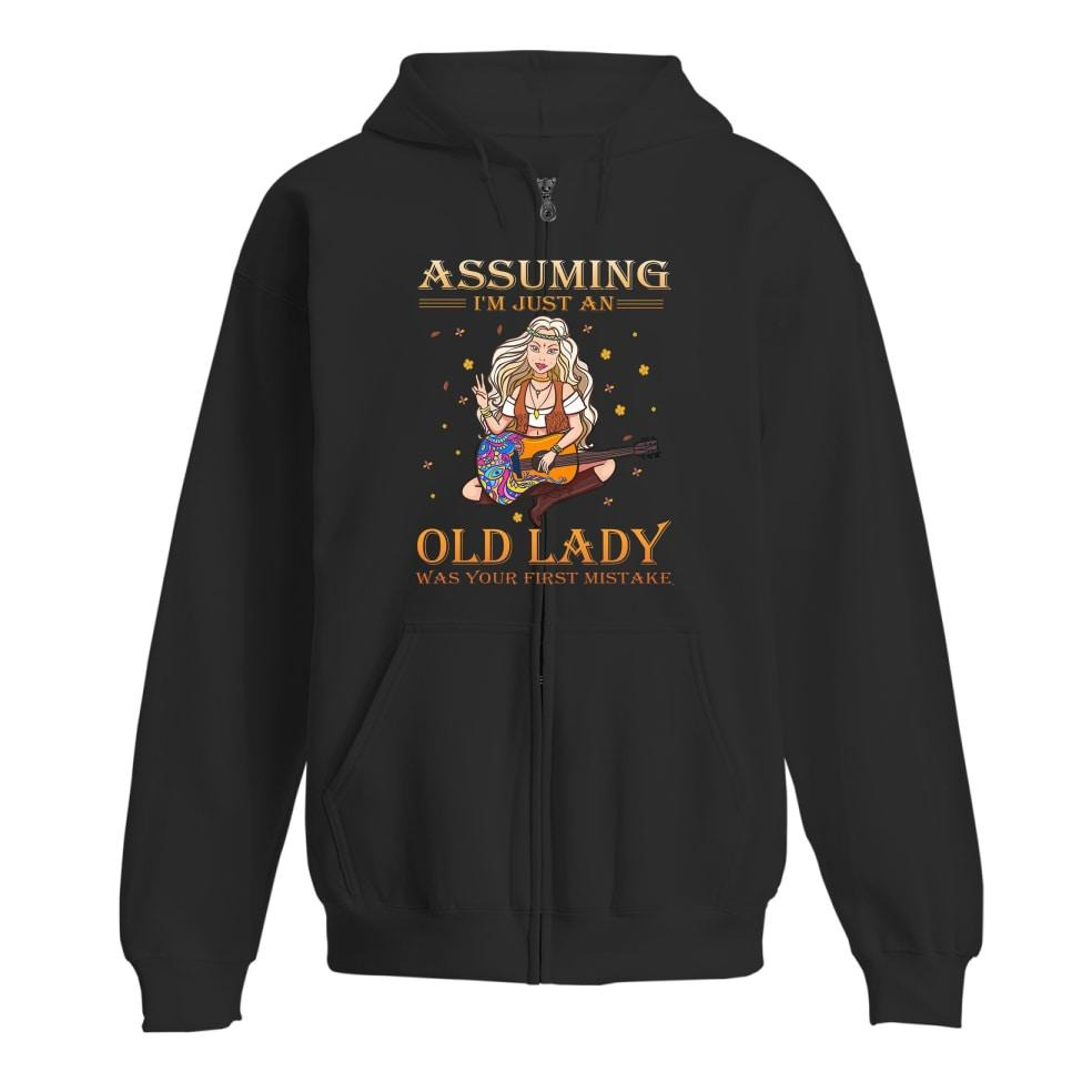 Assuming I'm just an old lady was your first mistake Hippie guitar shirt zip hoodie