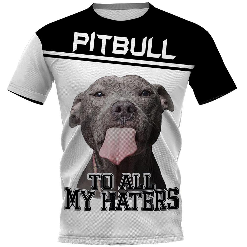 PITBULL To All My Haters 3D Full Printing unisex tee