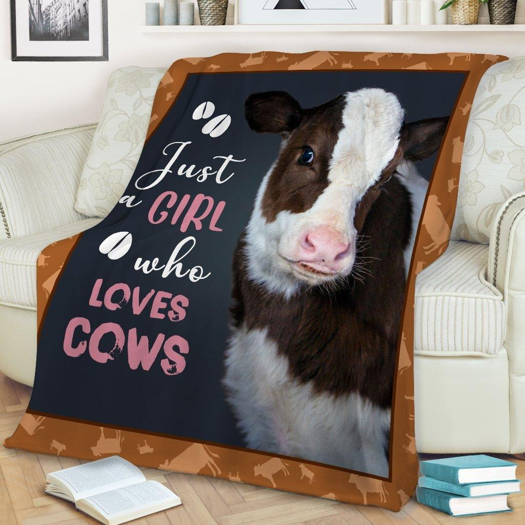 Just a girl who loves cow blanket