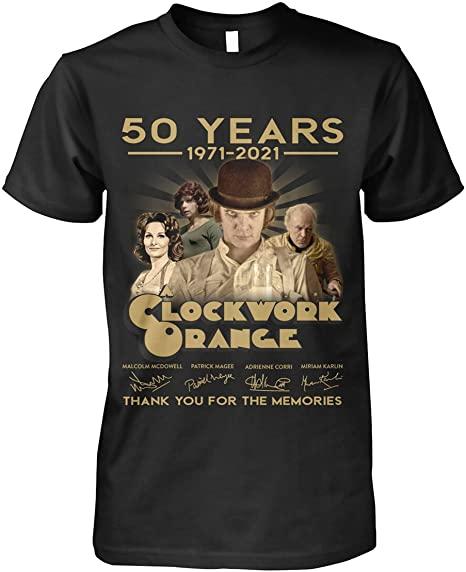 MINZY Clockwork Orange 50 Years 1971-2021 Thank You for The Memories Shirt