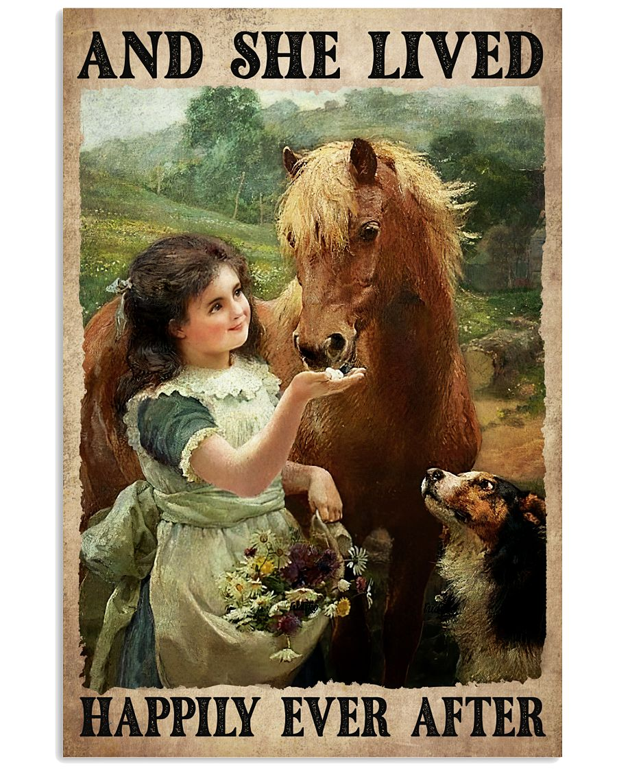 And She Lived Happily Ever After Girl Horse Dog Poster