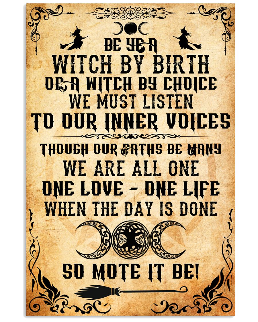 Be Ye A Witch By Birth Or A Witch By Choose Poster