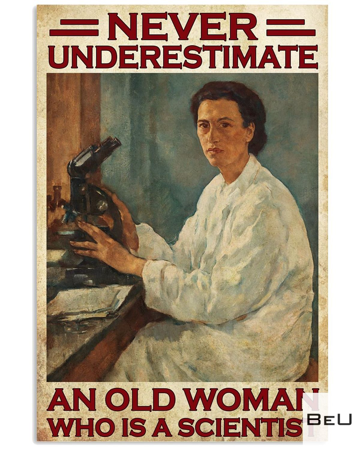 Never Underestimate An Old Scientist Woman Poster