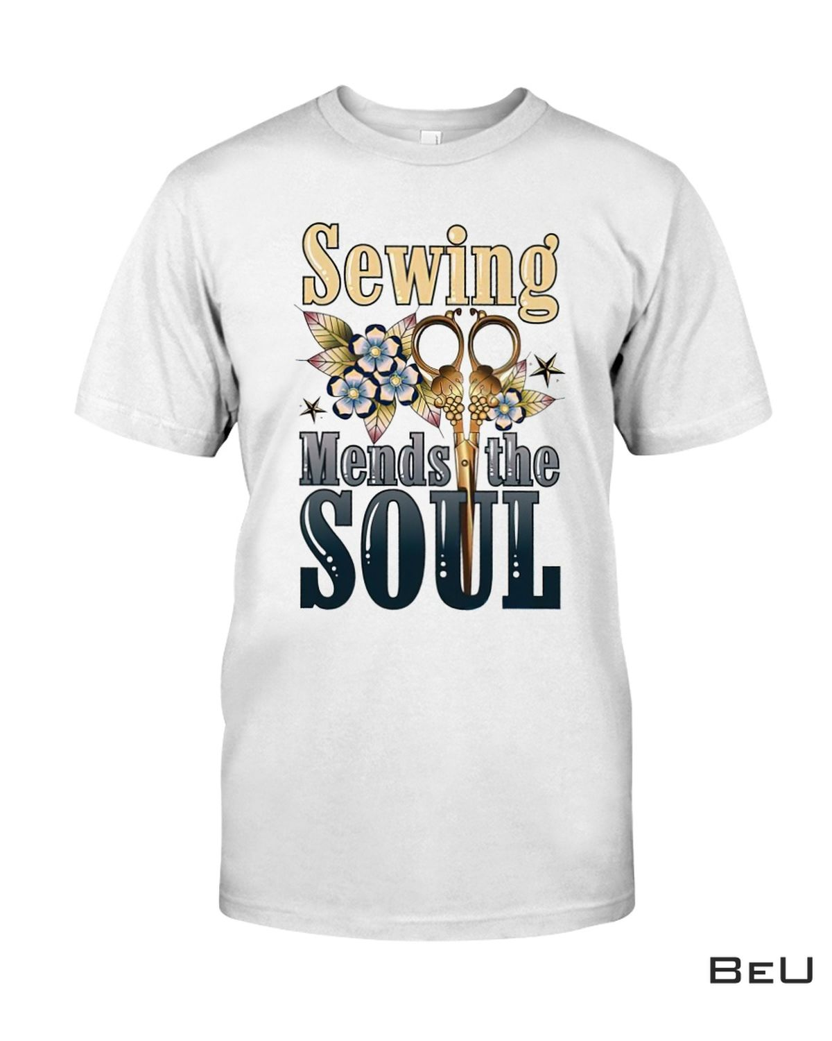 Sewing Mends The Soul Shirt