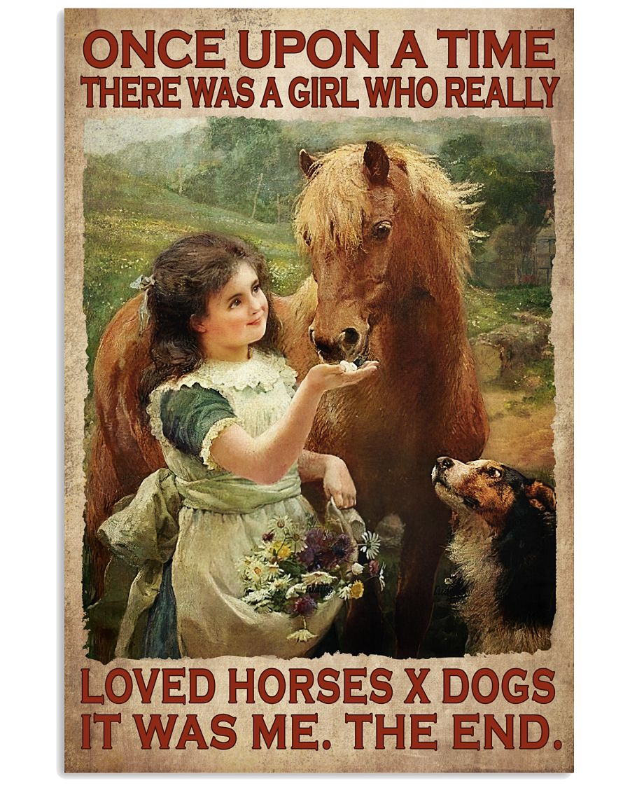 There Was A Girl Who Really Love Horses X Dogs Poster