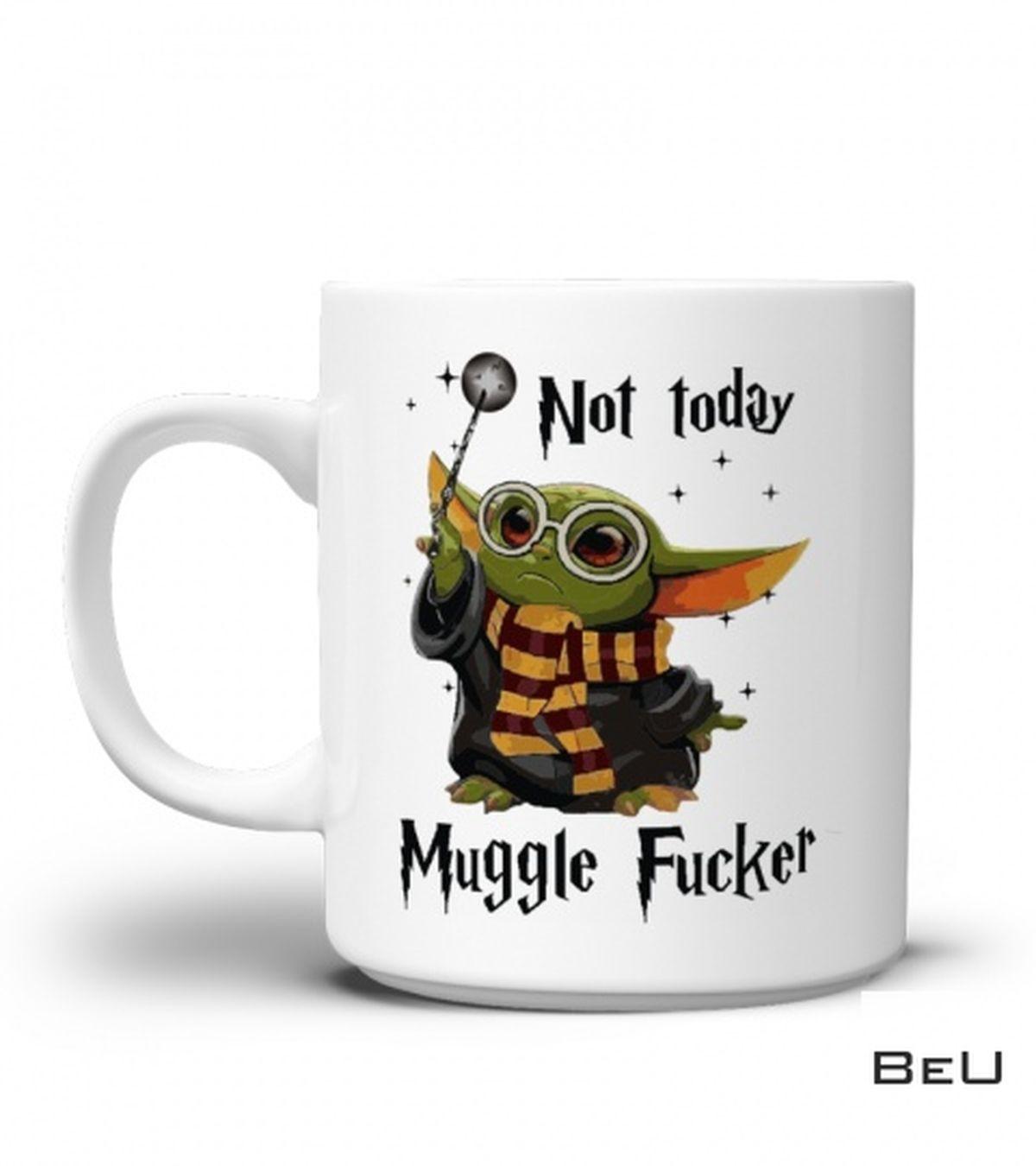 Yoda Harry Potter Not Today Muggle Fucker Mug